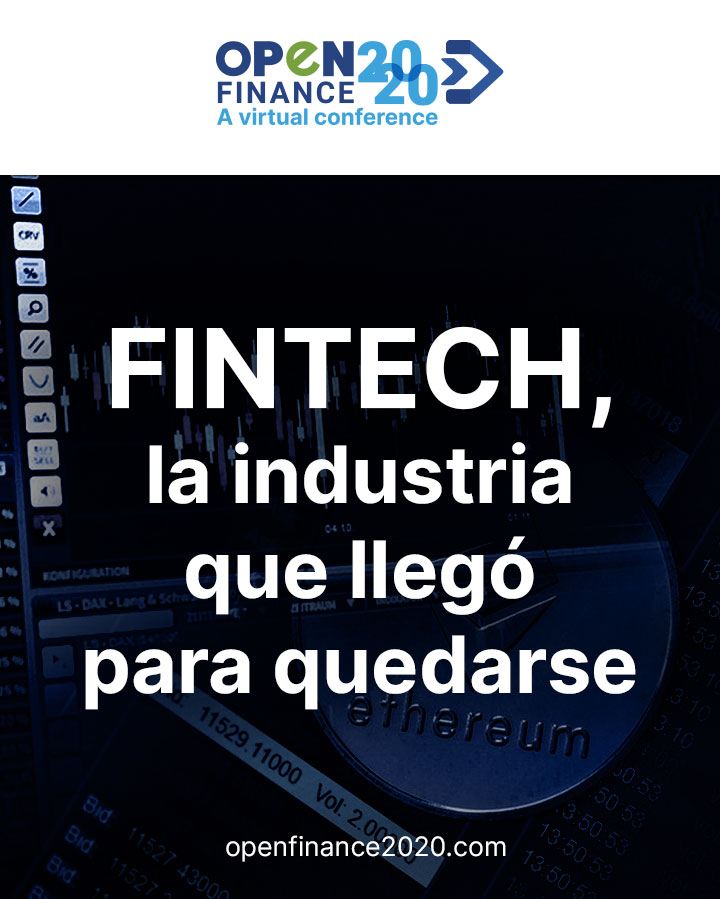 FINTECH, la industria que llegó para quedarse