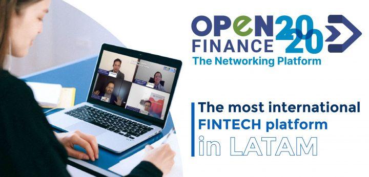 OpenFinance 2020 es la plataforma FINTECH más internacional de LATAM.