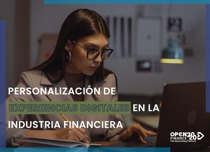 PERSONALIZACIÓN DE EXPERIENCIAS DIGITALES EN LA INDUSTRIA FINANCIERA