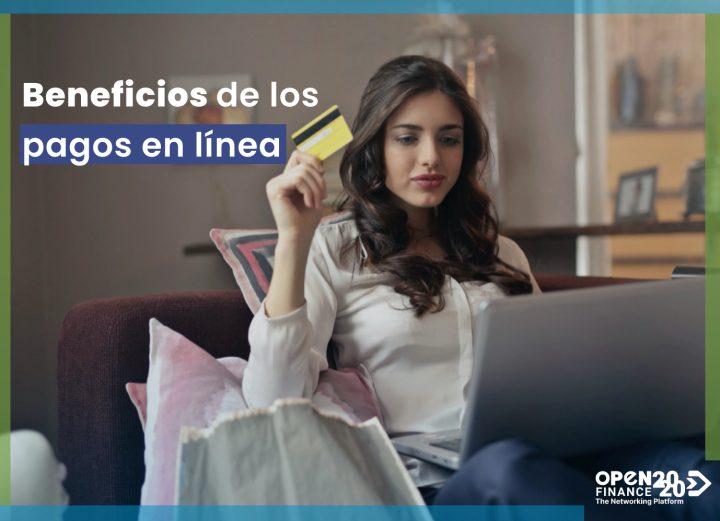 BENEFICIOS DE LOS PAGOS EN LÍNEA