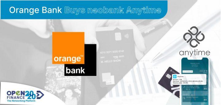Orange Bank has purchased the Neobank Anytime