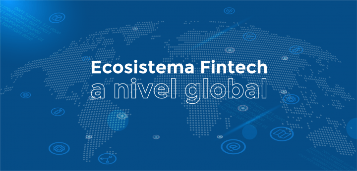 Fintech ecosystem at a global level
