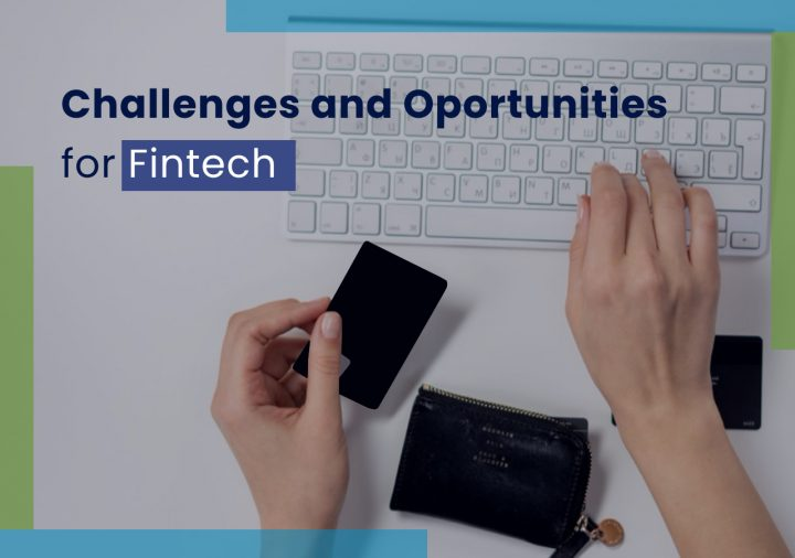 Challenges and Opportunities for Fintech