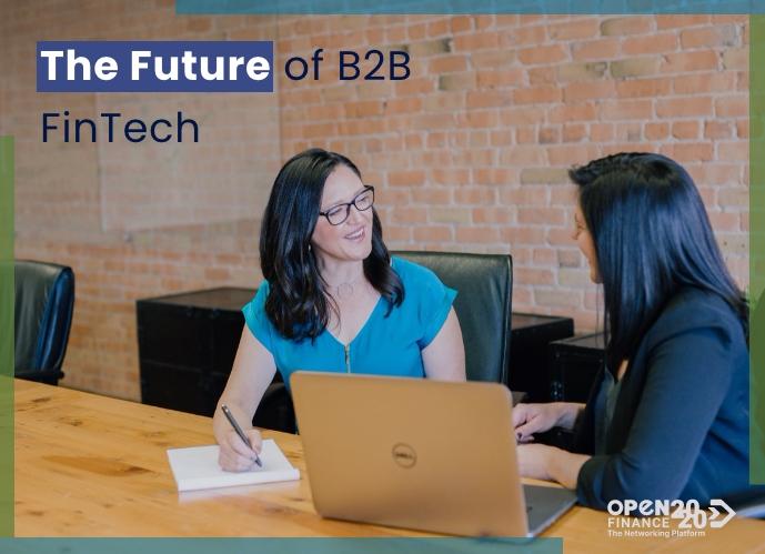 THE FUTURE OF B2B FINTECH