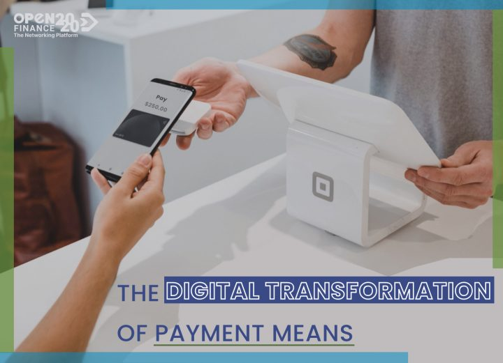 THE DIGITAL TRANSFORMATION OF PAYMENT MEANS