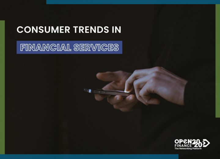 CONSUMER TRENDS IN FINANCIALSERVICES
