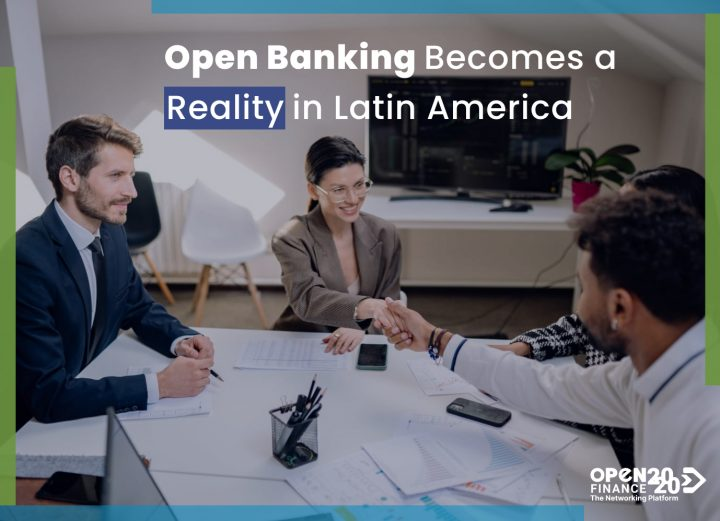 OPEN BANKING BECOMES A REALITY IN LATAM