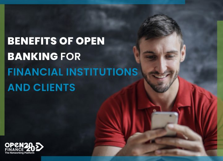 BENEFITS OF OPEN BANKING FOR FINANCIAL INSTITUTIONS AND CLIENTS